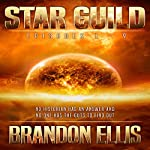 Star Guild Episodes 1-9: Star Guild Saga | Brandon Ellis