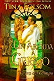 Un Aroma a Griego (Fuera del Olimpo #2) (Spanish Edition)