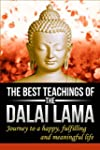Dalai Lama : The Best Teachings of Th...