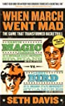 When March Went Mad: The Game That Tr...