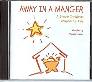Away in A Manger, A Simple Christmas Musical for Kids