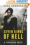 Seven Kinds of Hell (The Fangborn Ser...