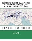 Répertoire de campings ITALIE DU NORD  (+ coordonnées gps et cartes détaillées)