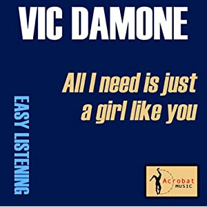 vic damone   vic damone all i need is a girl like you nostalgia
