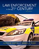 img - for Law Enforcement in the 21st Century (3rd Edition) book / textbook / text book