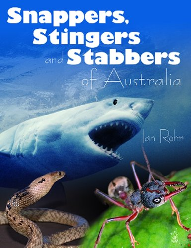 Snappers Stingers & Stabbers of Australia (Young Reed)