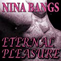 Eternal Pleasure: Gods of the Night, Book 1 (       UNABRIDGED) by Nina Bangs Narrated by Carolee Goodgold