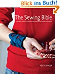 The Sewing Bible: A Modern Manual of...