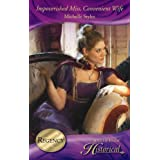 Impoverished Miss, Convenient Wife (Mills & Boon Historical)by Michelle Styles