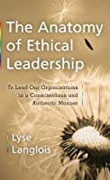 The Anatomy of Ethical Leadership ebook download