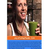 Robin Gregory's Joy of Living Foods - How to make Raw Drinks, Snacks and Salads ~ Robin Gregory