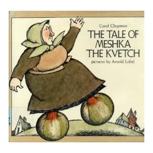The Tale of Meshka the Kvetch