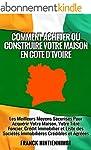 COMMENT ACHETER OU CONSTRUIRE VOTRE M...
