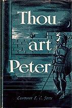 Thou Art Peter by Lawrence E C Joers