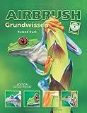 Airbrush - Grundwissen