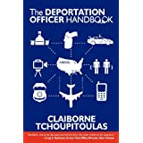 The Deportation Officer Handbook ~ Claiborne Tchoupitoulas