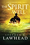 The Spirit Well (Bright Empires - Book 3)