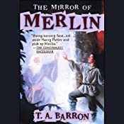 The Mirror of Merlin | T.A. Barron