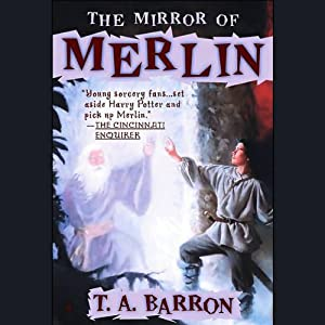 The Mirror of Merlin | [T.A. Barron]