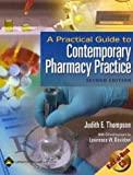 img - for By Judith E. Thompson - A A Practical Guide to Contemporary Pharmacy Practice: 2nd (second) Edition book / textbook / text book