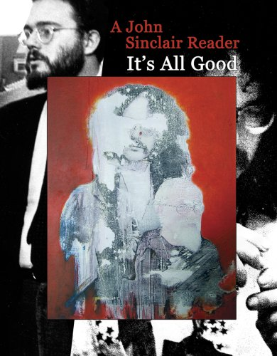It's All Good: A John Sinclair Reader (It S All Good compare prices)