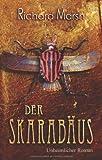 Der Skarabäus: Unheimlicher Roman