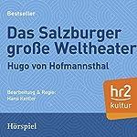 Das Salzburger große Welttheater | Hugo von Hoffmannsthal