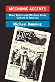 Mechanic Accents: Dime Novels and Working-Class Culture in America