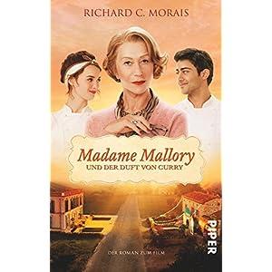 Madame Mallory und der Duft von Curry: Der Roman zum Film