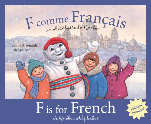 F is for French: A Quebec Alphabet (Discover