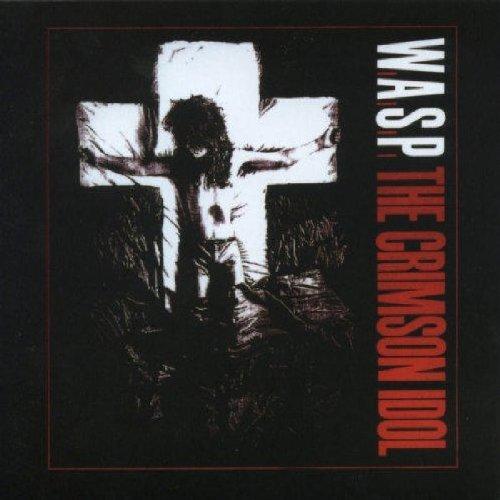 Crimson Idol (15th Anniversary edition) by W.A.S.P. (2008-02-19)