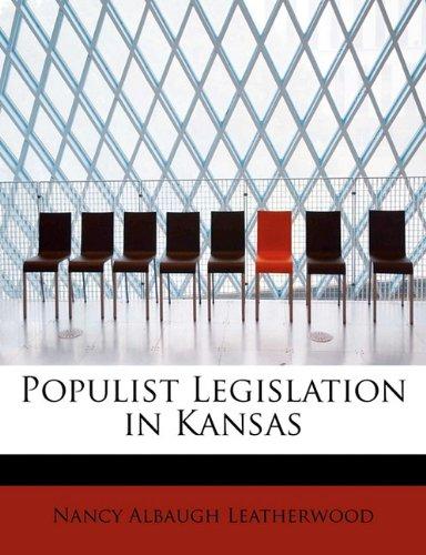 Populist Legislation in Kansas
