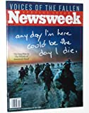 img - for Newsweek, April 2, 2007: Voices of the Fallen, Any Day I'm Here Could Be the Day I Die book / textbook / text book