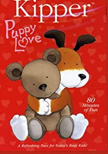 Kipper:Puppy Love [Import]