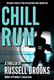 Chill Run by Russell Brooks