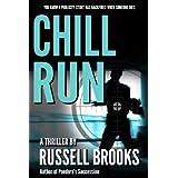 Chill Run (A Mystery Thriller) ~ Russell Brooks