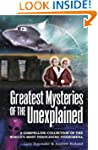 Greatest Mysteries of the Unexplained...