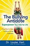 The Bullying Antidote: Superpower Your