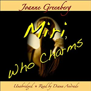 Miri, Who Charms Audiobook