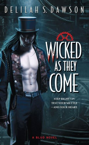 Wicked as They Come (Blud) by Delilah S. Dawson