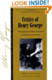 Critics of Henry George - Volume 1 (Studies in Economic Reform and Social Justice)