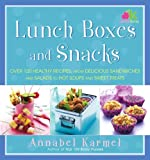 Annabel Karmel: Lunch Boxes and Snacks