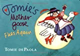 Tomie's Mother Goose Flies Again (0399244662) by Tomie dePaola