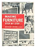 img - for Making furniture step book / textbook / text book