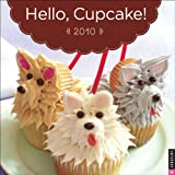 img - for Hello, Cupcake! 2010 Mini Wall Calendar book / textbook / text book