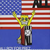 Allroy for Prez