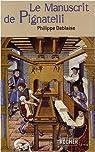 Le Manuscrit de Pignatelli par Deblaise