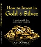 How to Invest in Gold & Silver