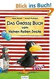 Das gro�e Buch vom kleinen Raben Socke: Die sch�nsten Bilderbuchgeschichten in einem Band