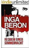 Requiem einer Sommernacht: Berlinkrimi nicht nur f�r Frauen: Ninas und Franks erster Fall